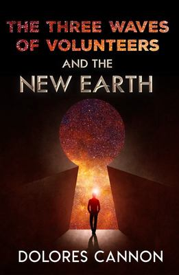 Three Waves of Volunteers & The New Earth