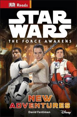 New Adventures (DK Reads: Star Wars: The Force Awakens)