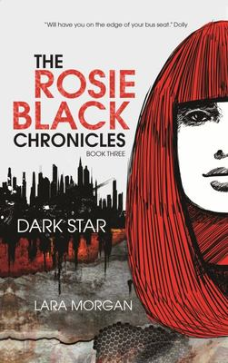 Dark Star (Rosie Black Chronicles #3)