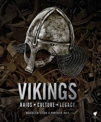 Vikings - The History of the Most Fearsome Warrior Nation