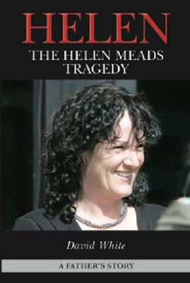 Helen: The Helen Meads Tragedy