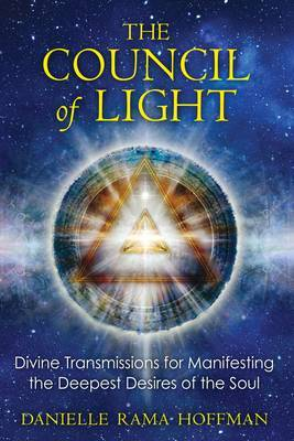 Council of Light: Divine Transmissions..
