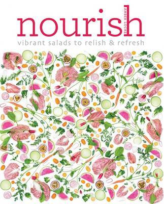 Nourish: Vibrant Salads to Relish  Refresh