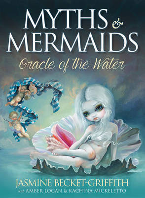 Myths and Mermaids: Oracle of the Water