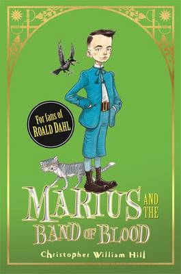 Marius and the Band of Blood (Tales From Schwartzgarten #4)