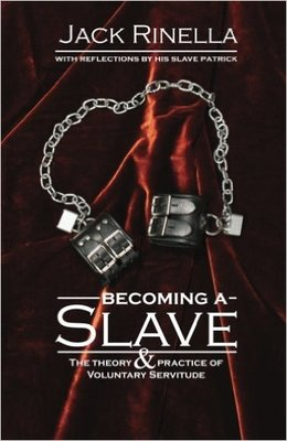Becoming a Slave: The Theory & Practice