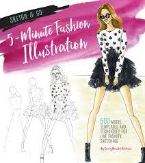 Sketch and Go: 5-Minute Fashion Illustration - 500 Model Templates and Techniques for Live Fashion Sketching