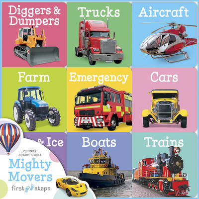 Mighty Movers (First Steps Chunky Board Book Set)