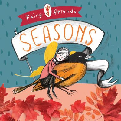 Fairy Friends: A Seasons (Board Book)