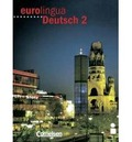 Eurolingua Deutsch - Level 10: Kursbuch 2
