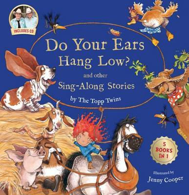Do Your Ears Hang Low? and Other Sing-Along Stories HB