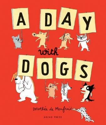 A Day with Dogs: What Do Dogs Do All Day? (HB)