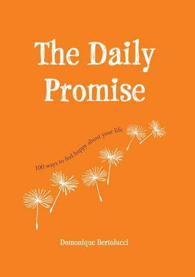 The Daily Promise: 101 Ways to Be Kinder to Yourself
