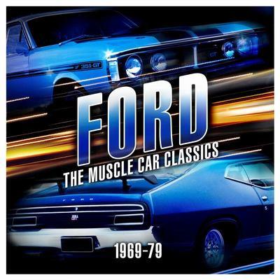 Ford The Muscle Car Classics 1969-79