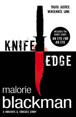 Knife Edge (Noughts & Crosses #2)