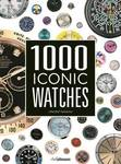 1000 Iconic Watches: A Comprehensive Guide