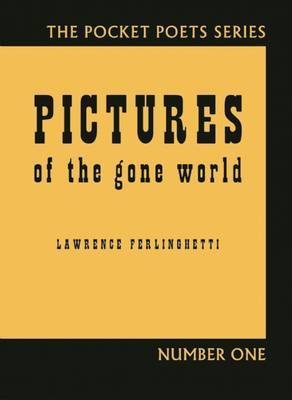 Pictures of the Gone World: 60th Anniversary Edition