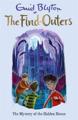 The Mystery of the Hidden House (Five Find Outers #6)