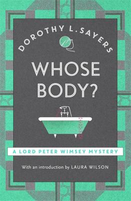 Whose Body? : (Lord Peter Wimsey #1)