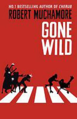 Gone Wild (Rock War #3)