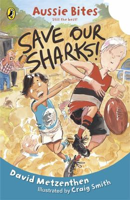 Save Our Sharks (Aussies Bites)