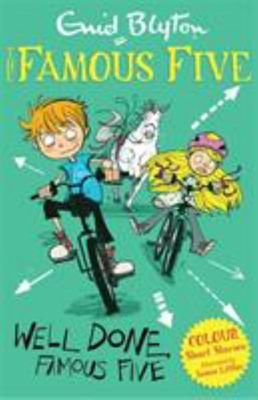 Well Done, Famous Five (Famous Five Colour Reads #6)
