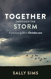 Together Through the Storm: A Practical Guide to Christian Care