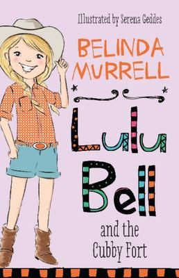 Lulu Bell and the Cubby Fort (#4)
