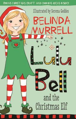 Lulu Bell and the Christmas Elf (Lulu Bell #9)