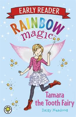 Tamara the Tooth Fairy (Rainbow Magic: Early Reader)