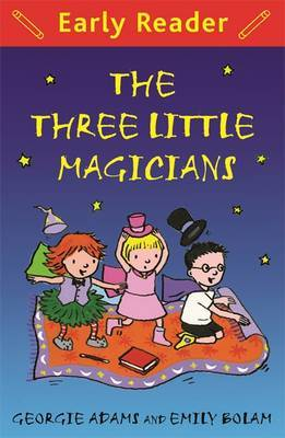 Three Little Magicians (Early Reader)