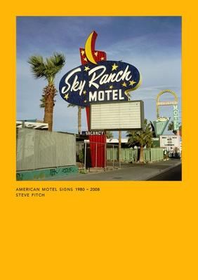 American Motel Signs 1980-2008