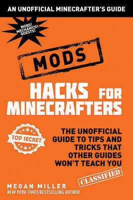 Mods (Hacks for Minecrafters)