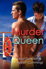 Murder on a Queen (Murder Most Gay #4)