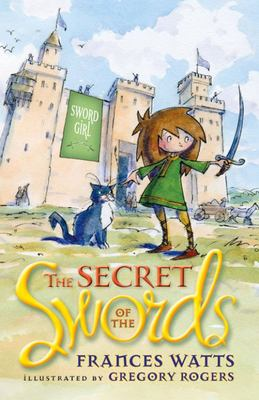 The Secret of the Swords (Sword Girl #1)