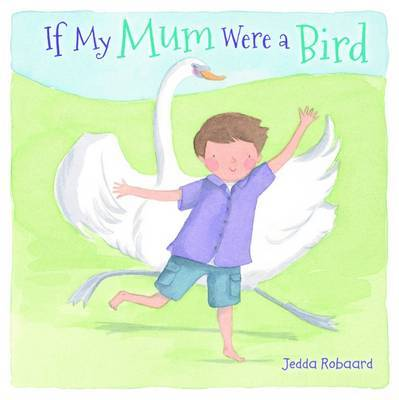 If My Mum Were a Bird