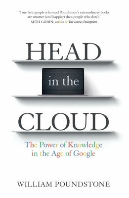 Head in the Cloud: The Power of Knowledge in the Age of Google