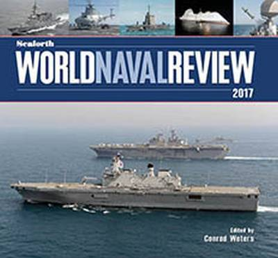 Seaforth World Naval Review: 2017