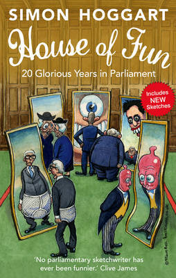 House of Fun: 20 Glorious Years in Parliament