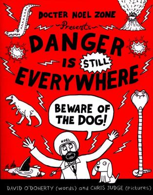 Danger is Still Everywhere: Beware of the Dog (Docter Noel Zone #2)