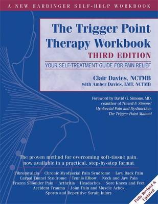 Trigger Point Therapy Workbook : Your Self-Treatment Guide for Pain Relief
