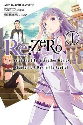 Re Zero - Ch 1 Vol 1 - Starting Life in Another World : A Day in the Capital