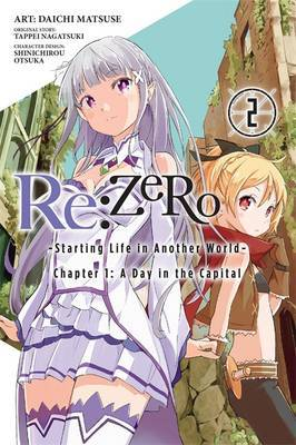 Re Zero - GN Ch 1 Vol 2 - Starting Life in Another World : A Day in the Capital