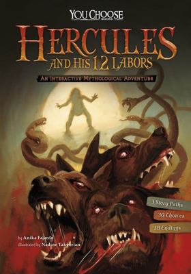 Hercules and His 12 Labors (You Choose: Interactive Mythological Adventure)