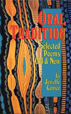 Oral Tradition: Selected Poems Old & New