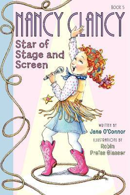 Star of Stage and Screen (Nancy Clancy #5)