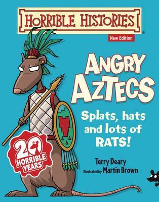 Angry Aztecs (Horrible Histories Junior)