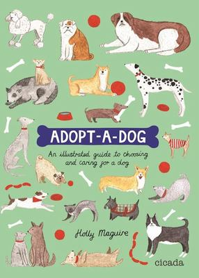 Adopt-A-Dog: An Activity Book: A Guide to Choosing and Caring for Your Dog