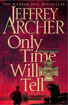 Only Time Will Tell (Clifton Chronicles #1)