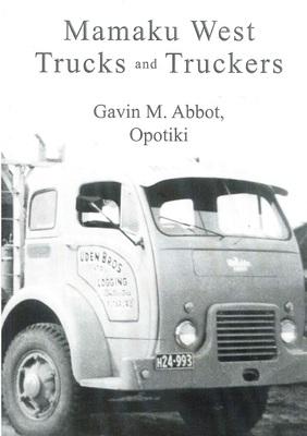 Mamaku West Trucks and Truckers